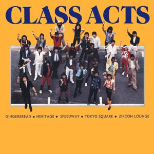Class Acts (2016 Remastered Version)