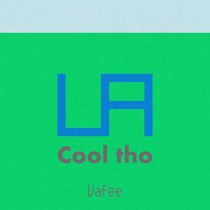 Cool Tho