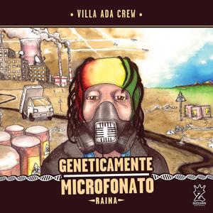Geneticamente microfonato (Villa Ada Crew)