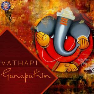 Vathapi Ganapathim