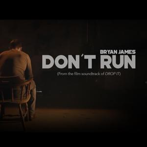 Don't Run (From