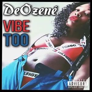 Vibe Too