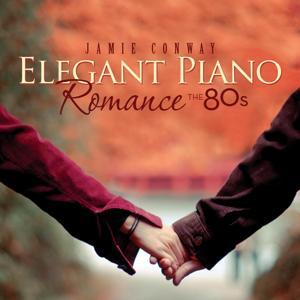 Elegant Piano Romance: The 80's