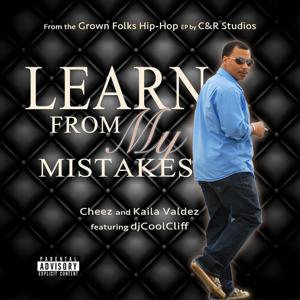 Learn from My Mistakes (feat. djCoolCliff)