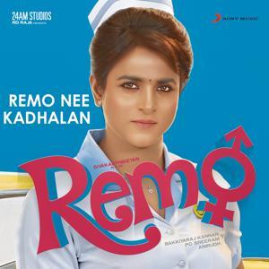 Remo Nee Kadhalan (From