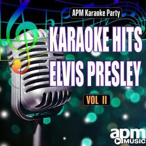 Karaoke Hits: Elvis Presley, Vol. 2