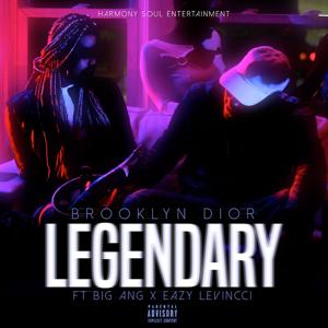Legendary (feat. Big Ang & Easy Levinnci)