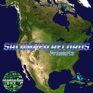 Shlumped Records Present....