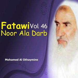 Fatawi Noor Ala Darb Vol 46