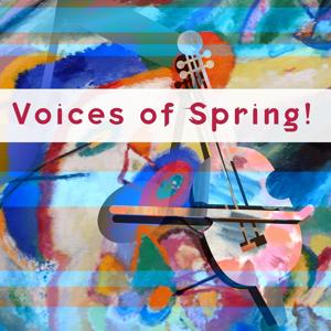 Voices of Spring!
