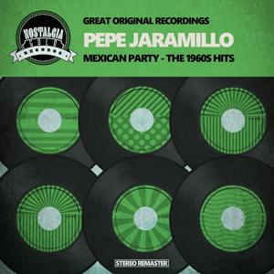 Mexican Party - The 1960s Hits