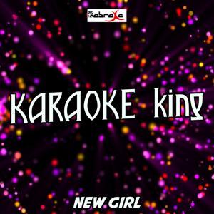 New Girl (Karaoke Version) (Originally Performed By Reggie 'N' Bollie)