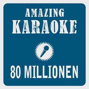 80 Millionen (Karaoke Version)