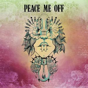 Peace Me Off