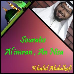 Sourates Al imran , An Nisa