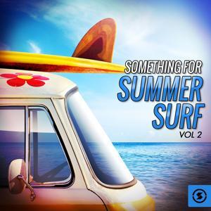 Something for Summer Surf, Vol. 2