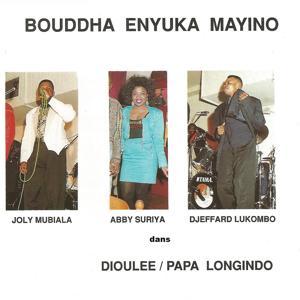 Dioulee / Papa Longindo