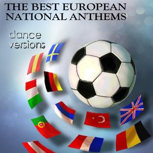 The Best European National Anthems