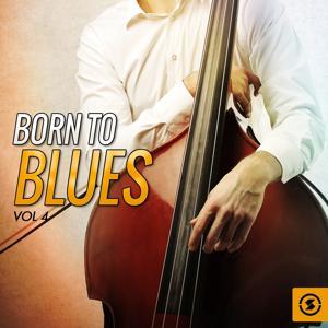Born to Blues, Vol. 4