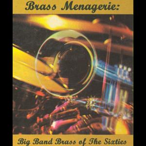Brass Menagerie: Big Band Brass