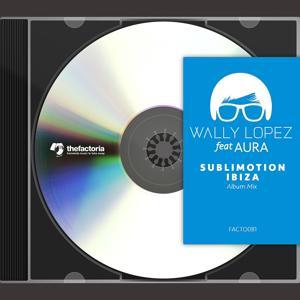 Sublimotion Ibiza (Album Mix)