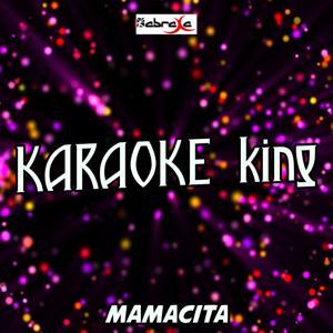Mamacita (Karaoke Version) (Originally Performed by Tinie Tempah and Wizkid)