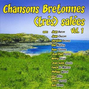 Chansons bretonnes (très) salées, vol. 1