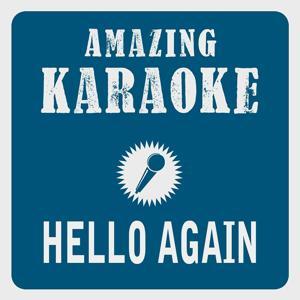 Hello Again (Karaoke Version)