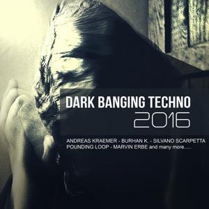 Dark Banging Techno