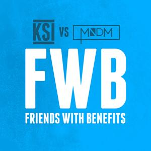 Friends With Benefits (KSI vs MNDM)