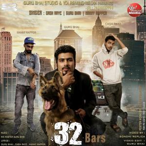 32 Bars (feat. Cash Rayz, Manny Rapper)