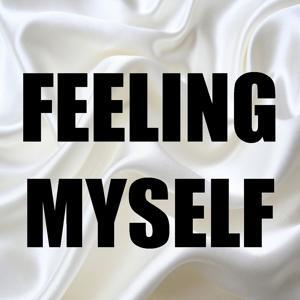 Feeling Myself (In the Style of Nicki Minaj & Beyonce) [Instrumental Version] - Single