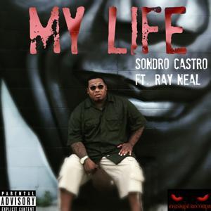 My Life (feat. Ray Neal) - Single