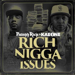 Rich Nigga Issues