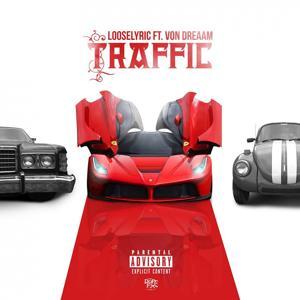 Traffic (feat. Von Dreaam) - Single