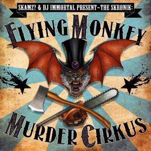 Flying Monkey Murder Cirkus