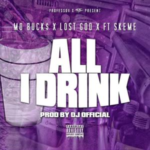 All I Drink (feat. Skeme) - Single