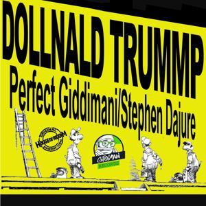 Dollnald Trump (feat. Stephen Dajure) - Single