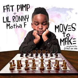 Moves to Make (feat. Lil Ronny MothaF) - Single