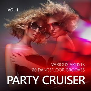 Party Cruiser (20 Dancefloor Grooves), Vol. 1
