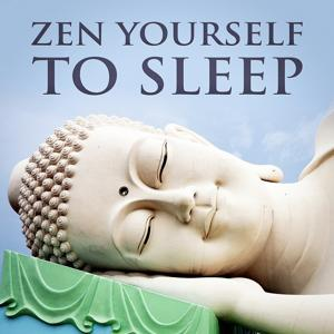 Zen Yourself to Sleep