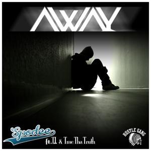 Away (feat. T.I. & Trae Tha Truth) - Single