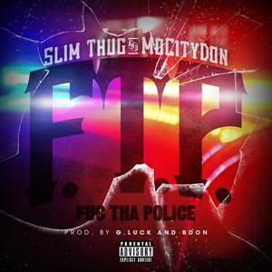 F.T.P. (Fuc Tha Police) - Single