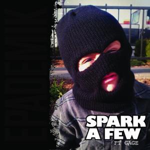 Spark A Few (feat. Gage) - Single