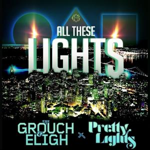 All These Lights (feat. Pretty Lights) - Single