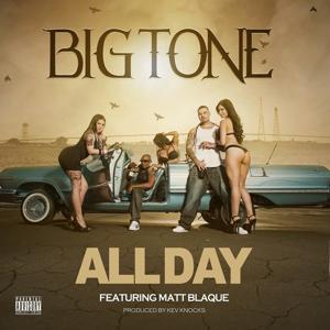 All Day (feat. Matt Blaque) - Single