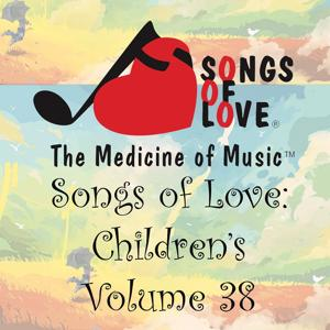Songs of Love: Children's, Vol. 38