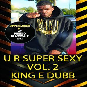 U R Super Sexy, Vol. 2