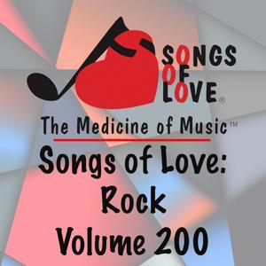 Songs of Love: Rock, Vol. 200