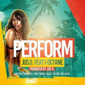 Perform (feat. I-Octane)